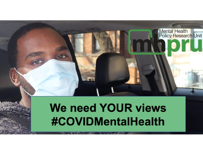 """Picture of the Mental health policy research unit logo, with a man wearing a face mask and text saying """"we need your views on #covidmentalhealth"""