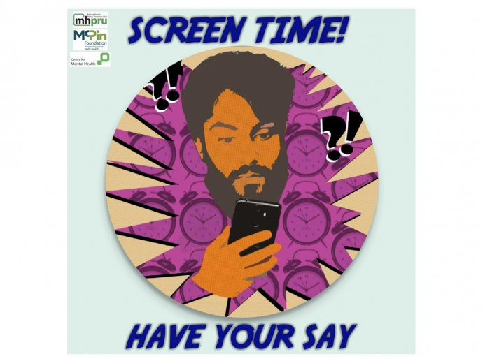 "Picture of a project poster - saying ""screen time! Have your say!"" with a drawing of a man holding a smartphone"